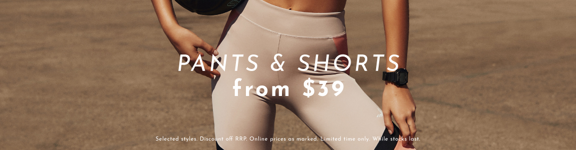 Pants & Shorts From $39